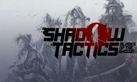 È online la recensione di Shadow Tactics: Blades of the Shogun