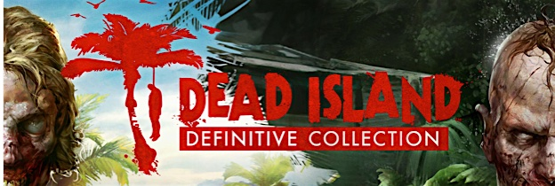 Dead Island Definitive Collection per PlayStation 4