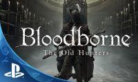 Bloodborne The Old Hunters piace alla stampa internazionale
