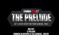 NBA 2K17 - Inizia la carriera in anticipo grazie alla demo 'Il Preludio'