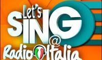 Let's Sing @ Radio Italia in vendita da oggi