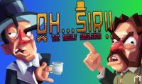 È online la recensione di Oh...Sir!! The Insult Simulator