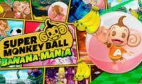 SEGA pubblica il nuovo trailer di Super Monkey Ball Banana Mania
