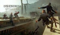 Dishonored 2 - La crescita e i poteri di Corvo e Emily