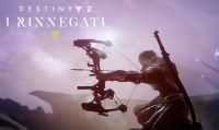 Destiny 2 - Prova gratuita di Azzardo e nuovo trailer per ''I Rinnegati''