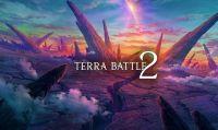 Terra Battle 2 - Pubblicata una nuova versione del trailer ufficiale