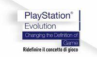 PlayStation Evolution - Ridefinire il concetto di gioco