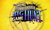 Disponibile Sir Hammerlock's Big Game Hunt per Borderlands 2