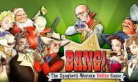 La recensione di Bang! The Spaghetti Western Boardgame