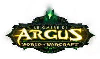World of Warcraft - Blizzard rilascia ''Le Ombre di Argus''