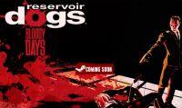 Reservoir Dogs: Bloody Days - Il sangue e la violenza la fanno da padrona nel nuovo trailer