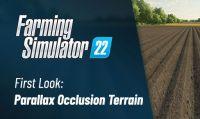 Farming Simulator 22 - Un primo sguardo alla tecnologia Parallax Occlusion Mapping