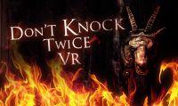 Rilasciata gratuitamente la demo del gioco in realtà virtuale 'Don't knock twice'
