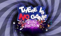 There Is No Game: Wrong Dimension è disponibile a partire da oggi