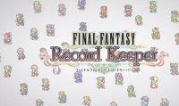 Disponibile la versione europea di Final Fantasy: Record Keeper