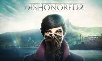 Prenotare Dishonored 2 permette di giocarci in anticipo