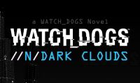 Watch Dogs - Libro Interattivo Dark Clouds