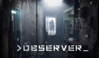"""Nuove informazioni sul cyberpunk horror """"Observer"""""""