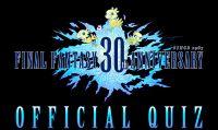 Mettiti alla prova con il quiz ufficiale del 30° anniversario di Final Fantasy