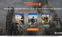 Prenota una copia digitale per PC di Tom Clancy's The Division 2 e ricevi in omaggio un altro gioco Ubisoft