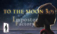 Annunciato To the Moon 3: Impostor Factory