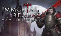Immortal Realms: Vampire Wars - La nuova featurette svela i dettagli finali del gioco