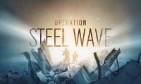 Rainbow Six Siege - Disponibile ora Operation Steel Wave