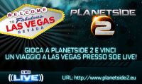 Vola a Las Vegas per il SOE Live con PlanetSide 2