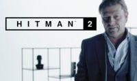 HITMAN 2 - Primo Trailer di Bersaglio Elusivo con Sean Bean