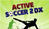 Active Soccer 2 DX - Il calcio arcade made in Italy approda su PS4 e PS Vita