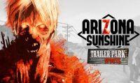 L'aggiornamento 'Trailer Park' di Arizona Sunshine è disponibile