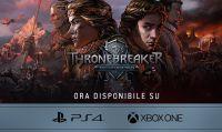 Thronebreaker e GWENT sbarcano su console