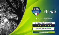 ESL Flowe Championship - Comincia il primo torneo eSport Eco Green