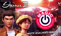 Shenmue III è presente al MAGIC Monaco