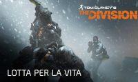 The Division - Pronti alla 'Lotta per la Vita'?