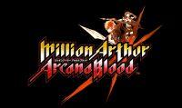 Million Arthur: Arcana Blood arriverà su Steam questa estate