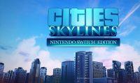 Cities: Skylines – L'edizione fisica per Nintendo Switch è ora disponibile