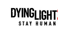 Dying Light 2 Stay Human - Techland Rivela Data di Uscita e Dettagli su Preordini