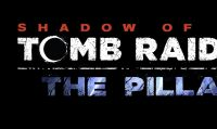 The Pillar, secondo DLC di Shadow of the Tomb Raider, arriva il 18 dicembre