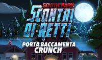 South Park Scontri Di-Retti - Svelata la data d'uscita del contenuto scaricabile Porta Baccamenta Crunch