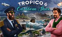 Tropico 6 - L'add-on Caribbean Skies è ora disponibile