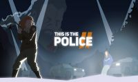 This Is the Police 2 in arrivo ad agosto