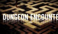 Dungeon Encounters è ora disponibile