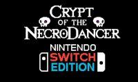 Crypt of the NecroDancer arriverà a breve su Nintendo Switch