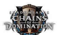 World of Warcraft Shadowlands: Catene del Dominio è disponibile