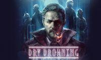 Dry Drowning è ora disponibile su Nintendo Switch
