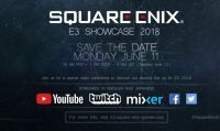 Ecco come seguire lo Showcase all'E3 di Square Enix