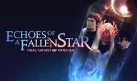 La Patch 5.2 di Final Fantasy XIV Online, Echoes of a Fallen Star, esce oggi