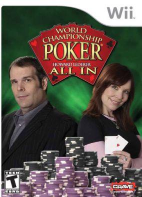Immagine della copertina del gioco World Championship Poker: Featuring Howard Lederer All in per Nintendo Wii